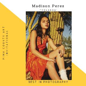 Madison Perez – Best in Photography