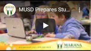 VIDEO: MUSD Prepares Students for the Jobs of Tomorrow